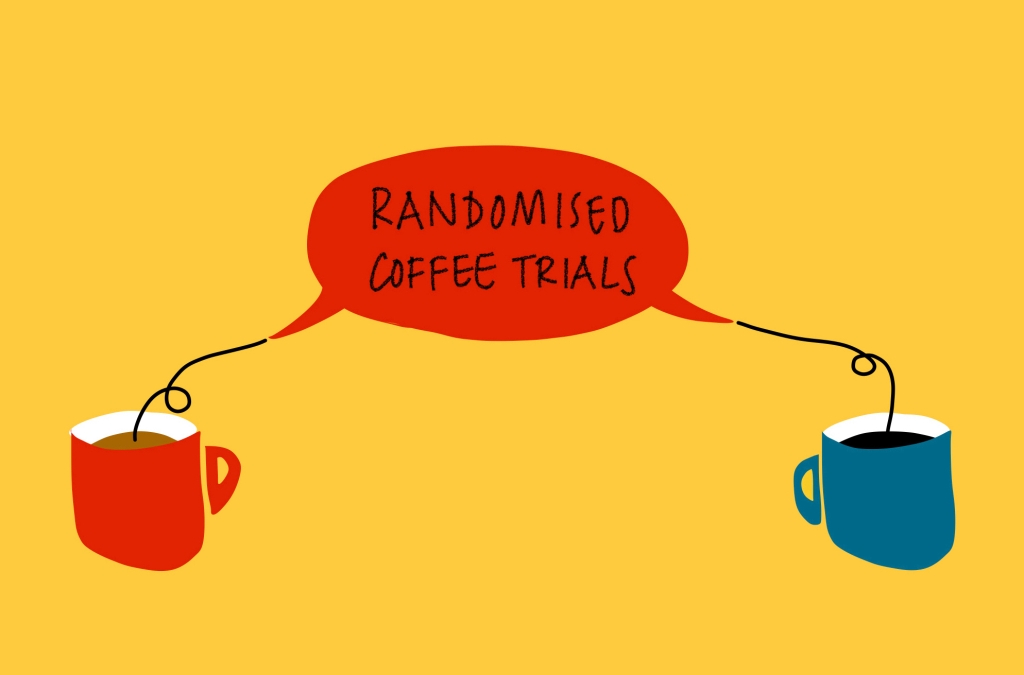 Illustration of two coffee cups with a speech bubble in the middle which reads 'Randomised Coffee Trials'.